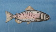 'Old Trout'.